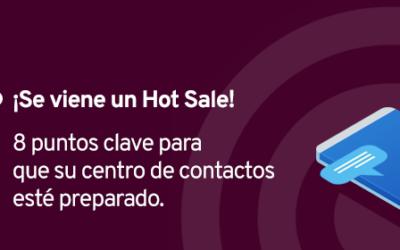 8 Claves para afrontar un Hot Sale desde el Contact Center